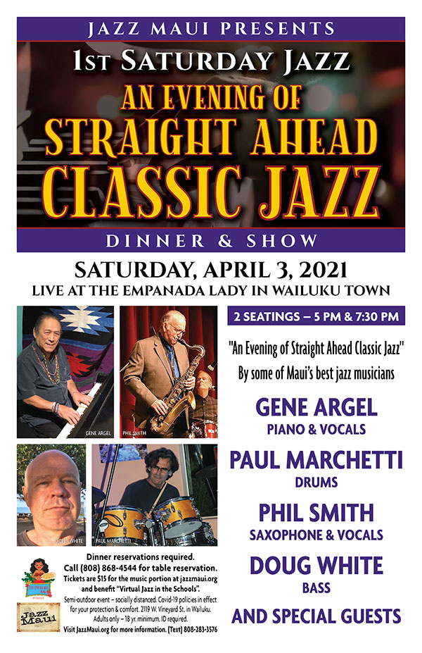 Jazz Maui Presents: An Evening of Straight Ahead Classic Jazz