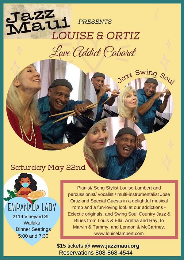 Jazz Maui presents: Louise and Ortiz – Love Addict Cabaret