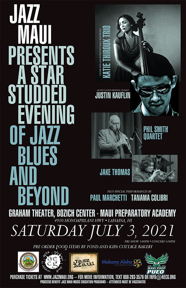 JAZZ MAUI PRESENTS THE 2ND ANNUAL JAZZ BLUES AND BEYOND BENEFIT CONCERT